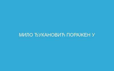 МИЛО ЂУКАНОВИЋ ПОРАЖЕН У НИКШИЋУ ПОСЛЕ 20 ГОДИНА